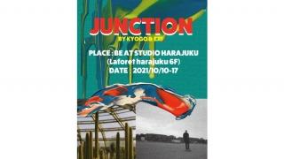 ラフォーレ原宿、JUNCTION BY KYOGO&ERI